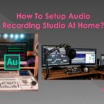How To Setup Recording Studio At Home In Chandigarh